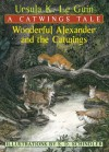 Wonderful Alexander and the Catwings - Ursula K. Le Guin, S.D. Schindler
