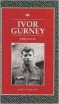 Ivor Gurney - John Lucas