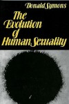 The Evolution of Human Sexuality - Donald Symons