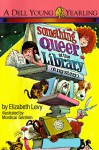 Something Queer at the Library - Elizabeth Levy, Mordicai Gerstein