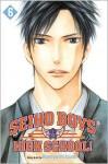Seiho Boys' High School!, Vol. 6 - Kaneyoshi Izumi