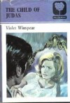 Child Of Judas - Violet Winspear