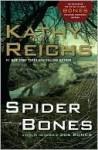 Spider Bones (Temperance Brennan, #13) - Kathy Reichs