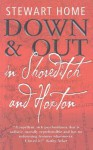 Down & Out in Shoreditch and Hoxton - Stewart Home