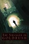 The Stranger in Goldrush: A Tana James Mystery - Sheila Bush
