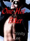 One Hot Biker - Trinity Lee