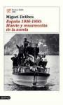 España, 1936-1950: Muerte y resurrección de la novela - Miguel Delibes