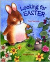 Looking for Easter - Dori Chaconas, Margie Moore
