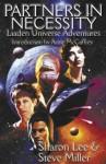 Partners In Necessity (Liaden Universe, #8-10) - Sharon Lee, Steve Miller