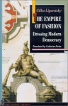 The Empire of Fashion: Dressing Modern Democracy - Gilles Lipovetsky, Catherine Porter, Richard Sennett