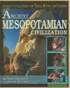 Ancient Mesopotamian Civilization - Gretchen Wildwood, Rupert Matthews