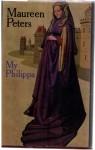 My Philippa - Maureen Peters