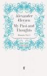 My Past and Thoughts: Memoirs Volume 5 - Alexander Herzen