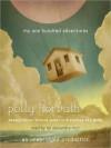 My One Hundred Adventures (Audio) - Polly Horvath, Tai Alexandra Ricci