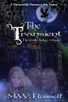 The Transient - M.W. Russell, Patti Roberts