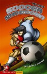 Soccer Showdown - Jonny Zucker, Troiano, Enzo
