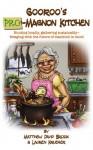 Gooroo's *Pro*-Magnon Kitchen - Matthew David Brozik, Lauren Krueger, Annie Zimanski