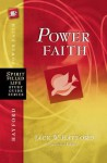 Power Faith: Balancing Faith in Words and Works (Spirit-Filled Life Study Guide Series) - Jack Hayford