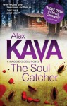 The Soul Catcher (A Maggie O'Dell Novel - Book 3) - Alex Kava