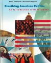 Practicing American Politics: Introduction to Government, Complete Edition - David Edwards