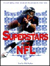 Superstars of the NFL: Featuring the 35 Best Players in the NFL - Phil Barber