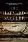 The Harvard Sampler: Liberal Education for the Twenty-First Century - Jennifer M. Shephard, Stephen M. Kosslyn, Evelynn M. Hammonds
