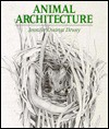 Animal Architecture - Jennifer Dewey