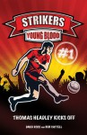 Strikers: Young Blood - David Ross, Bob Cattell