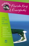 Hidden Florida Keys and Everglades: Including Key Largo and Key West - Ann Boese, Candace Leslie
