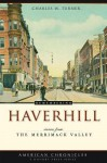 Remembering Haverhill: Stories from the Merrimack Valley - Charles Turner