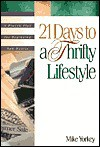 21 Days to a Thrifty Lifestyle - Mike Yorkey