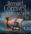 Lords of the North (Audio) - Jamie Glover, Bernard Cornwell