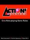 Action! System Core Rule Book - Mark Arsenault, Patrick Sweeney