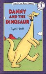 Danny and the Dinosaur (I Can Read Book Series - Syd Hoff