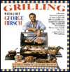 Grilling with Chef George Hirsch - George Marie