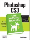 Photoshop CS3: The Missing Manual: The Missing Manual - David Pogue, Colin Smith