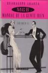 Manual De La Gente Bien. Volumen II - Guadalupe Loaeza