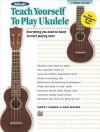 Alfred's Teach Yourself To Play Ukulele, C Tuning (Alfred's Teach Yourself Series) - Alfred Publishing Company Inc.