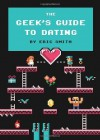 The Geek'S Guide to Dating by Smith, Eric (2013) Hardcover - Eric Smith