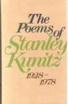 The Poems of Stanley Kunitz, 1928-1978 - Stanley Kunitz