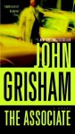 The Associate: A Novel - John Grisham