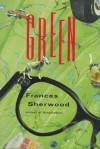 Green - Frances Sherwood