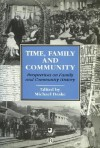Time, Family and Community: Perspectives on Family and Community History - Michael Drake