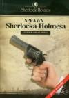 Sprawy Sherlocka Holmesa (Sherlock Holmes #9) - Ewa Łozińska-Małkiewicz, Arthur Conan Doyle