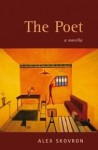 The Poet - Alex Skovron
