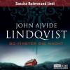 So finster die Nacht - John Ajvide Lindqvist, Sascha Rotermund