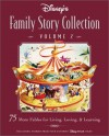 Disney's Family Story Collection (Volume II) - Catherine Hapka, Ron Dias, Dick Kelsey, Laura Driscoll, Michael Catlett