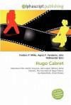 Hugo Cabret - Frederic P. Miller, Agnes F. Vandome, John McBrewster