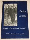 Parks College: Legacy of an Aviation Pioneer - William B. (S.J.) Faherty, Photo Illustrated