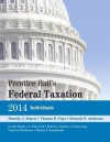 Prentice Hall's Federal Taxation 2014 Individuals - Timothy J. Rupert, Thomas R. Pope, Kenneth E. Anderson